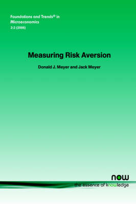 Measuring Risk Aversion by Donald J. Meyer