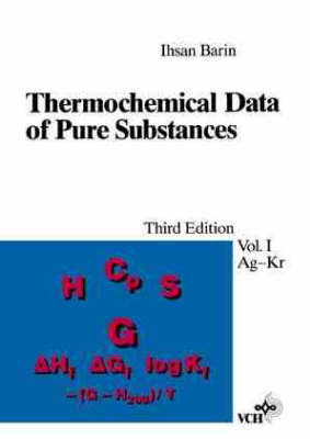 Thermochemical Data of Pure Substances by Ihsan Barin