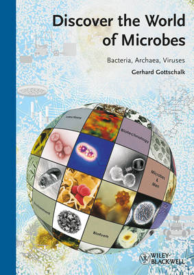 Discover the World of Microbes by Gerhard Gottschalk