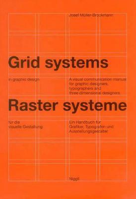 Grid Systems in Graphic Design by Josef Mulller-Brockmann