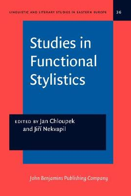 Studies in Functional Stylistics by Jan Chloupek