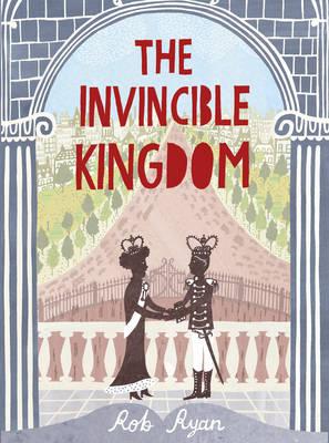 The Invincible Kingdom by Rob Ryan