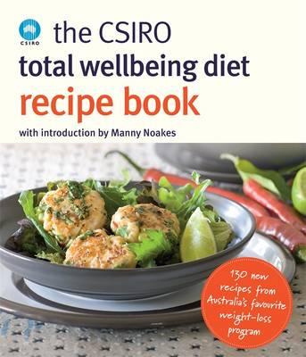 Csiro Total Wellbeing Diet Recipe Book book