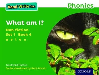Read Write Inc. Phonics: Green Set 1 Non-fiction 4 What Am I? book
