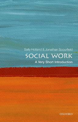 Social Work: A Very Short Introduction by Sally Holland