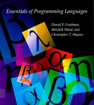 Essentials of Programming Languages by Daniel P. Friedman