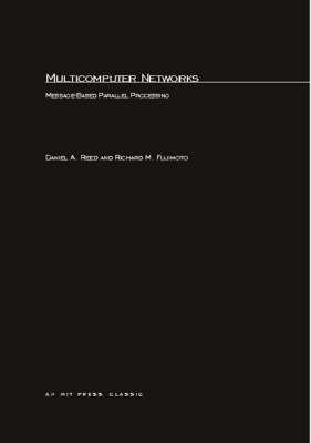 Multicomputer Networks by Richard M. Fujimoto