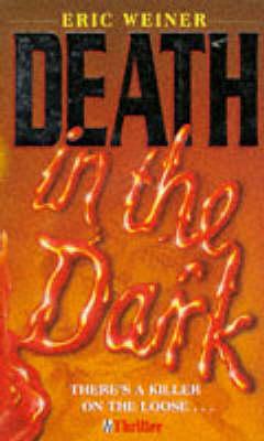 Death in the Dark by Eric Weiner