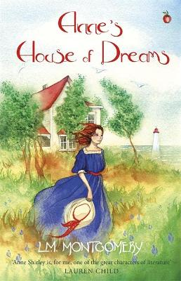 Anne's House of Dreams by L. M. Montgomery
