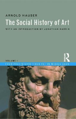 The Social History of Art  V.1 by Arnold Hauser