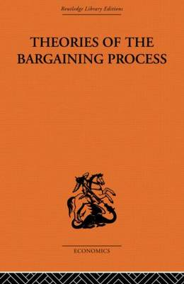 Theories of the Bargaining Process book