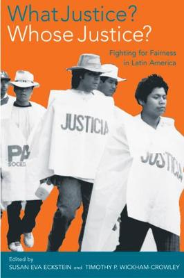 What Justice? Whose Justice? by Susan Eva Eckstein