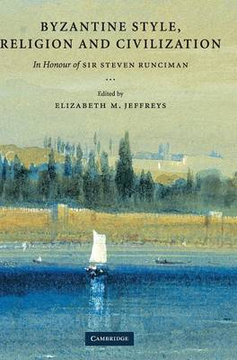 Byzantine Style, Religion and Civilization book