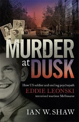 Murder at Dusk by Ian W. Shaw