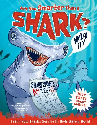 Are You Smarter Than a Shark?: Learn How Sharks Survive in Their Watery World! book