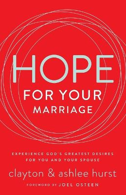 Hope for Your Marriage by Clayton Hurst