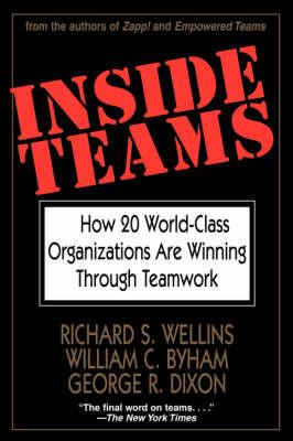 Inside Teams by Richard S. Wellins