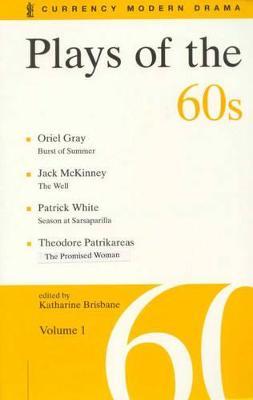 Plays of the 60s Volume 1 by Katharine Brisbane