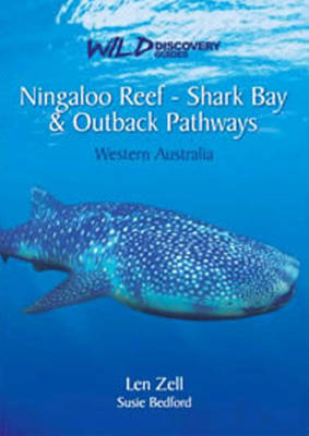 Ningaloo Reef - Shark Bay & Outback Pathways by Len Zell