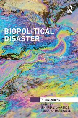 Biopolitical Disaster by Jennifer L. Lawrence