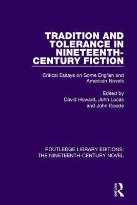Tradition and Tolerance in Nineteenth Century Fiction by David Howard