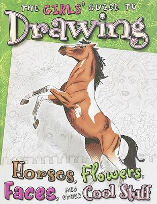 The Girls Guide to Drawing by ,Kathryn Clay