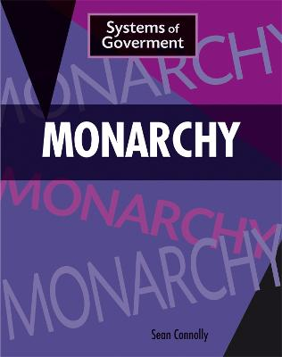 Systems of Government: Monarchy book