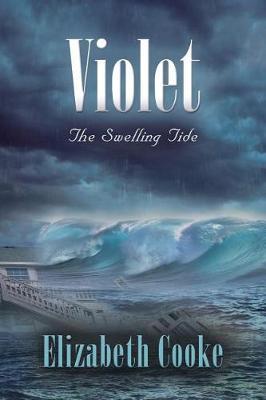 Violet by Elizabeth Cooke