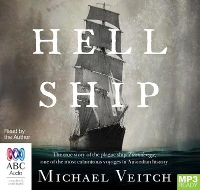 Hell Ship by Michael Veitch