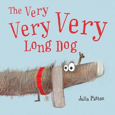 The Very Very Very Long Dog by Julia Patton