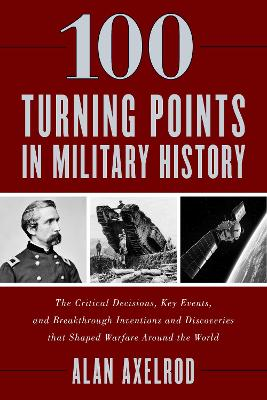100 Turning Points in Military History book