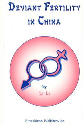 Deviant Fertility in China by Li Li