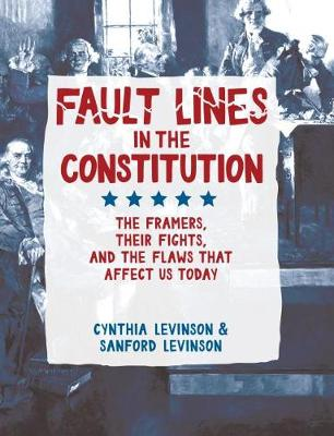 Fault Lines in the Constitution by Cynthia Levinson