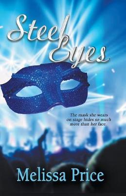 Steel Eyes by Melissa Price