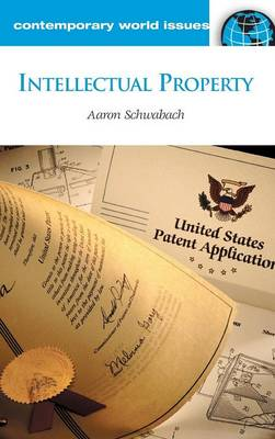 Intellectual Property by Aaron Schwabach