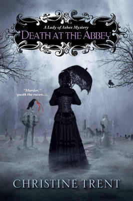 Death At The Abbey by Christine Trent