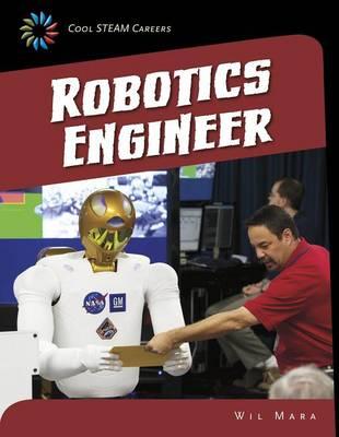 Robotics Engineer by Wil Mara