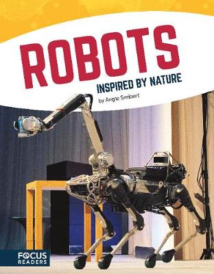 Robots Inspired by Nature by Angie Smibert