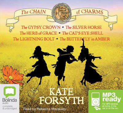 The Chain Of Charms Series by Kate Forsyth