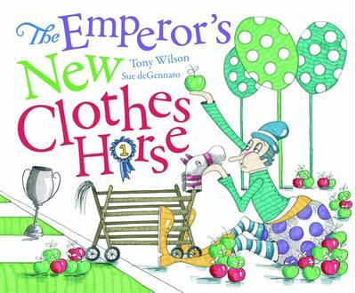 EMPERORS NEW CLOTHES HORSEHB by Tony Wilson