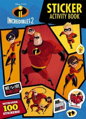 Disney Incredibles 2: Sticker Activity Book by