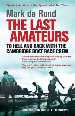 Last Amateurs by Mark Rond