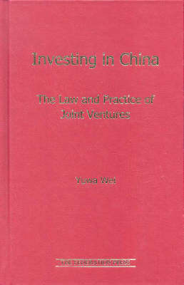 Investing in China by Yuwa Wei