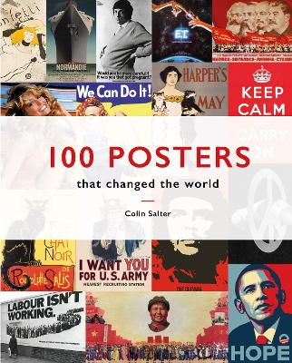 100 Posters That Changed The World by Colin T. Salter