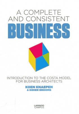 Complete and Consistent Business by Koen Knaepen