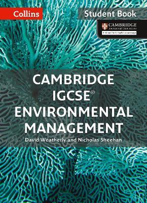 Cambridge IGCSE (R) Environmental Management Student Book by David Weatherly