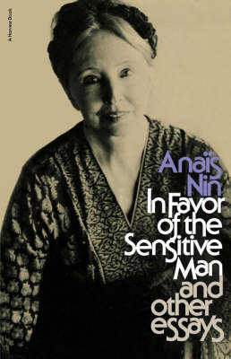 In Favor of the Sensitive Man and Other Essays book