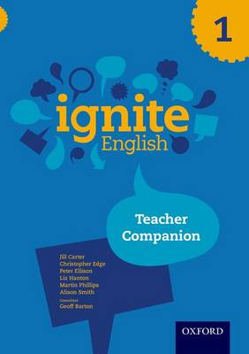 Ignite English: Teacher Companion 1 by Jill Carter
