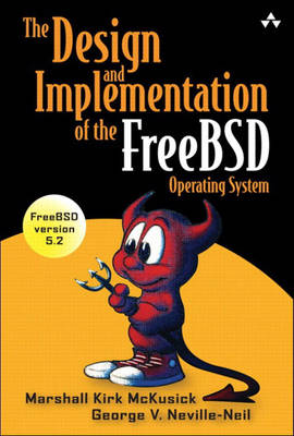 Design and Implementation of the FreeBSD Operating System book