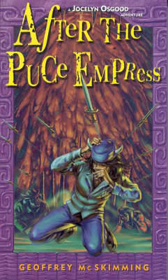 Jocelyn Osgood After the Puce Empress by Geoffrey McSkimming